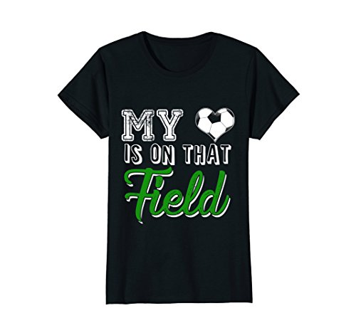 Womens My Heart Is On That Soccer Field Cute T Shirt Mom Dad Small Black