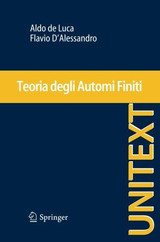 Teoria degli Automi Finiti (UNITEXT) (Italian Edition)