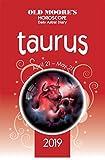 OMHD 2019 Taurus (Old Moore s Horoscope Taurus)