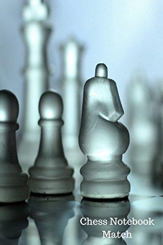 Chess Notebook Match: Chess Log
