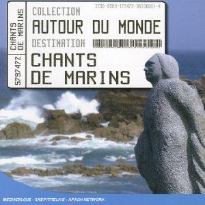 Autour Du Monde-Chants De Marins