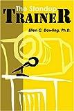 The Standup Trainer, Ellen Dowling, 0595157874