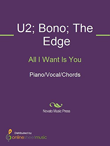 All I Want Is You - Kindle edition by Bono, The Edge, U2