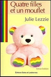 Quatre filles et un mouflet par Julie Lezzie