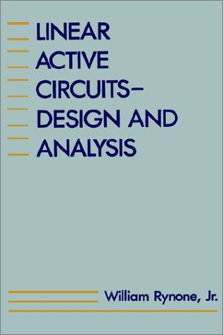 Linear Active Circuits: Design and Analysis (Microwave Library)
