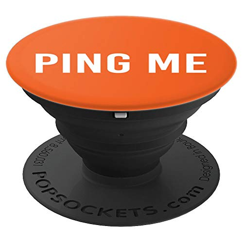 PING ME Art Funny Computer Nerd Geek Programmer Gift Idea - PopSockets Grip and Stand for Phones and Tablets]()