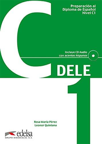 Preparacion DELE. C1. Libro + CD (Spanish - Store C1