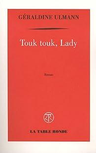 Touk touk, Lady par Géraldine Ulmann