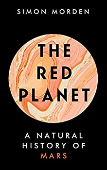 The Red Planet: A Natural History by Simon Morden