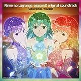 Rinne No Lagrange - Season 2 O.S.T. [Japan CD] VTCL-60316 by Rinne No Lagrange