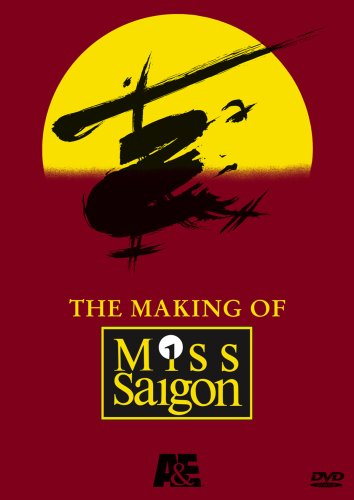The Making of ''Miss Saigon'' by A&E
