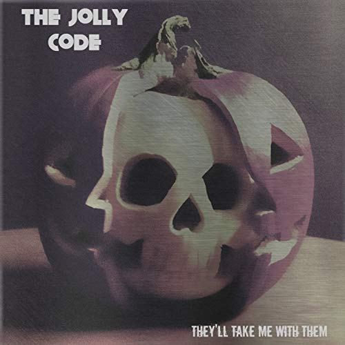 They'll Take Me With Them (Halloween 2018 EP) [Explicit] -