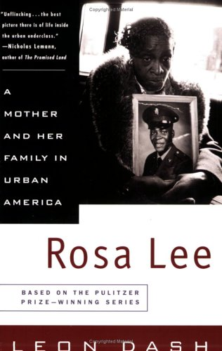 Rosa Lee: A Mother and Her Family in Urban America