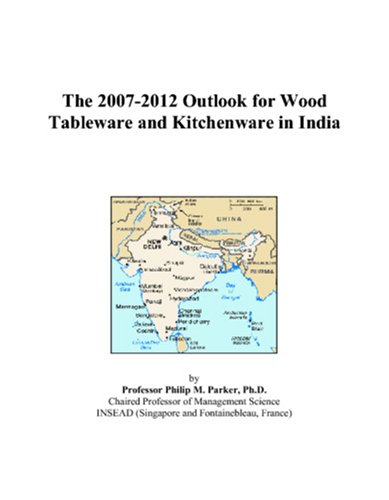 The 2007-2012 Outlook for Wood Tableware and Kitchenware in - 2008 Tableware