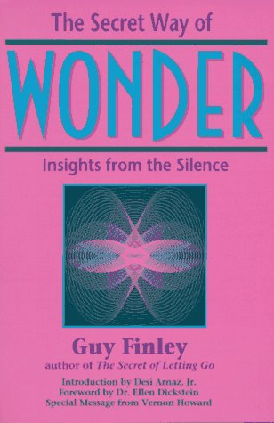 The Secret Way of Wonder: Insights from the Silence