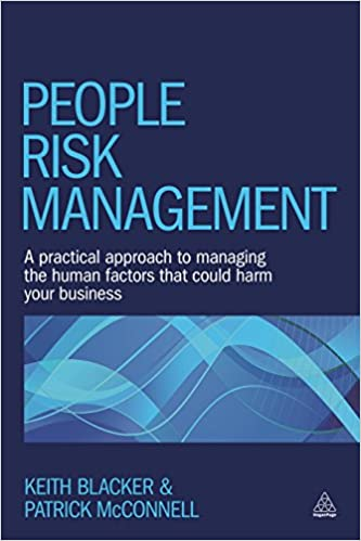 People risk management a practical approach to managing the human people risk management a practical approach to managing the human factors that could harm your business fandeluxe Image collections