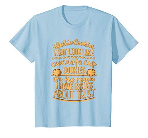 Kids Raisin Cookies Chocolate Chip Cookies Issues Trust T-Shirt 8 Baby Blue