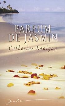 Parfum de jasmin par Lanigan