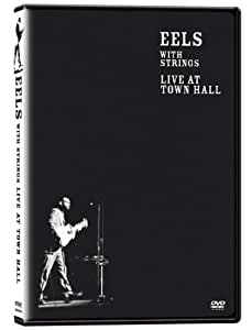 Eels Live at Town Hall W/Strin