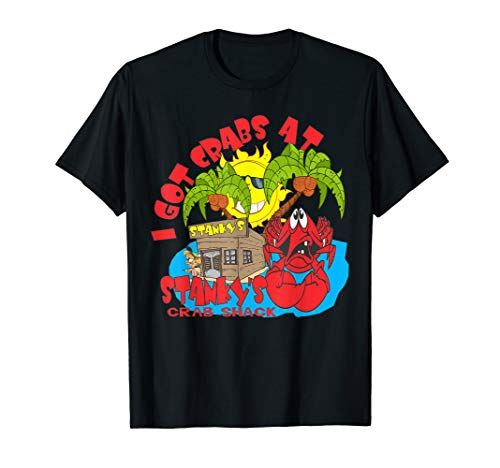 I Got Crabs At Stanky's Crab Shack Bar And Grill T-shirt.