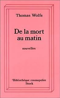 De la mort au matin par Thomas Wolfe