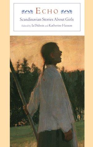 Read Online Echo: Scandinavian Stories about Girls ebook