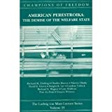 American Perestroika Vol. 23 : The Demise of the Welfare State, , 0916308677