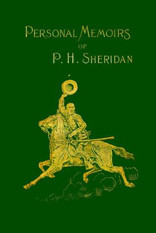 Personal Memoirs of P. H. Sheridan: General United States Army, Vol. 1