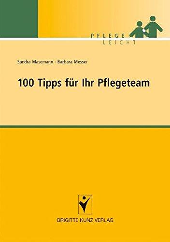 100 Tipps Für Ihr Pflegeteam  Pflege Leicht