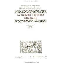 Tragédie à l'époque d'Henri III: 1582-1584
