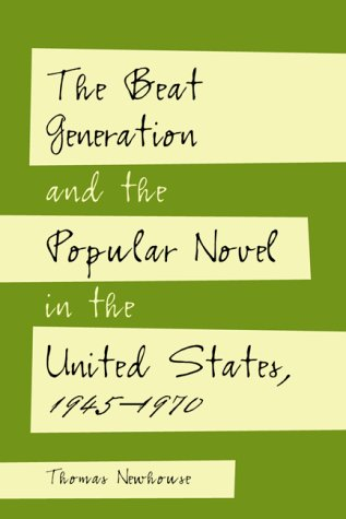 Download The Beat Generation and the Popular Novel in the United States, 1945-1970 PDF ePub book