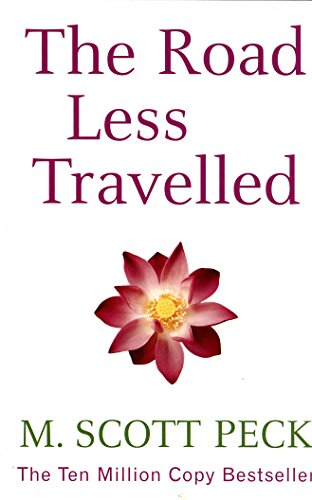 Road Less Travelled: A New Psychology of Love, Traditional Values and Spiritual Growth