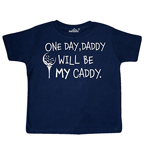 Daddy Toddler T-shirt - inktastic - One Day, Daddy Will be My Caddy- Toddler T-Shirt 4T Navy Blue 2c499