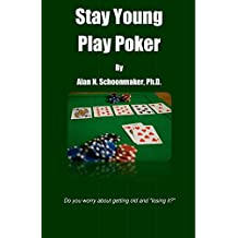 Stay Young Play Poker