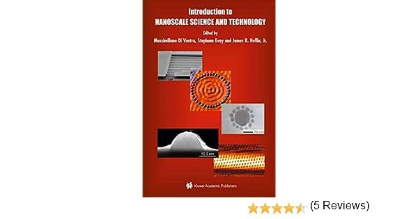 Introduction to Nanoscale Science and Technology Nanostructure Science and Technology: Amazon.es: Ventra, Massimiliano, Evoy, Stephane, Heflin, James R.: Libros en idiomas extranjeros