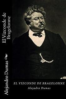 El Vizconde de Bragelonne par Dumas