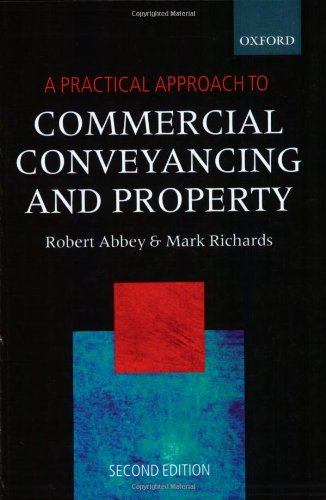 A Practical Approach To Commercial Conveyancing And Property  Blackstones Practical Approach Series