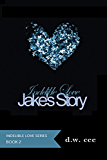 Indelible Love - Jake's Story (Indelible Love Series Book 2)