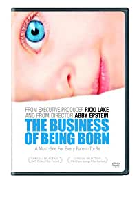 Business of Being Born, The