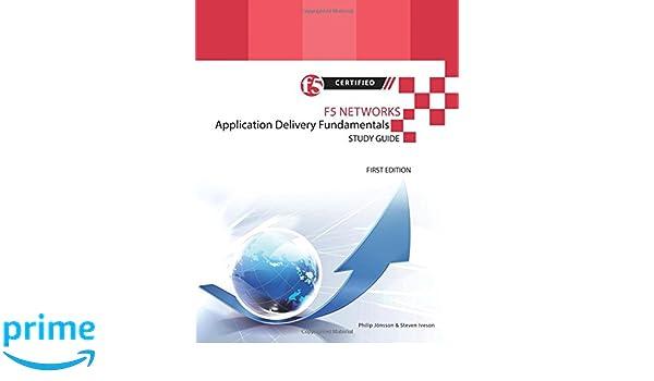 F5 Networks Application Delivery Fundamentals Study Guide - Black and White Edition: Amazon.es: Philip Jönsson, Steven Iveson: Libros en idiomas extranjeros