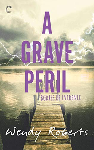 A Grave Peril: A Paranormal Murder Mystery (Bodies of Evidence Book 3)