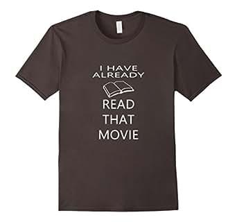 Mens I Have Already Read That Movie - Funny Bookworm T-shirt 2XL Asphalt
