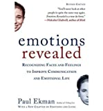 { [ EMOTIONS REVEALED: RECOGNIZING FACES AND FEELINGS TO IMPROVE COMMUNICATION AND EMOTIONAL LIFE ] } Ekman, Paul ( AUTHOR ) Mar-20-2007 Paperback
