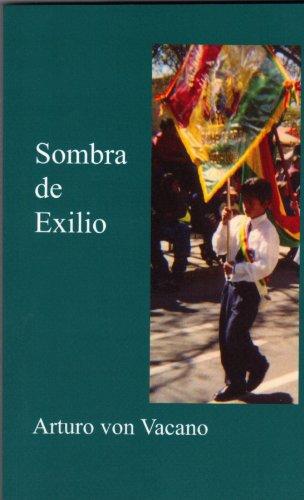 Sombra de Exilio (Spanish Edition) by [von Vacano, Arturo]