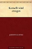 Kornelli wird erzogen (German Edition)