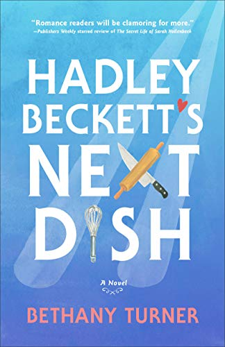 Book Cover: Hadley Beckett's Next Dish