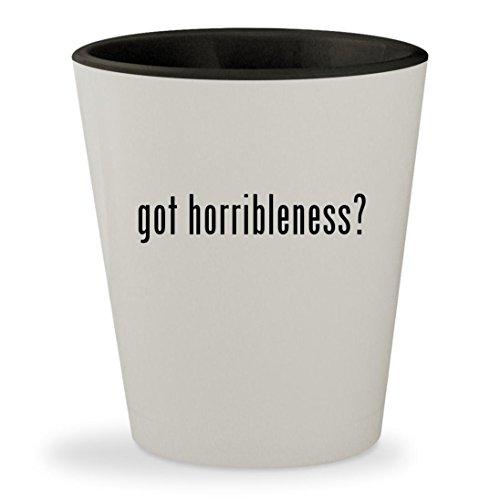 got horribleness? - White Outer & Black Inner Ceramic 1.5oz Shot Glass