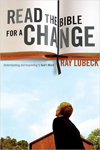 Read the Bible for a Change: Understanding and Responding to
