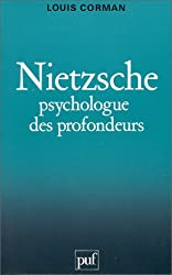 Nietzsche : Psychologue des profondeurs