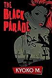 The Black Parade (The Black Parade series) (Volume 1)